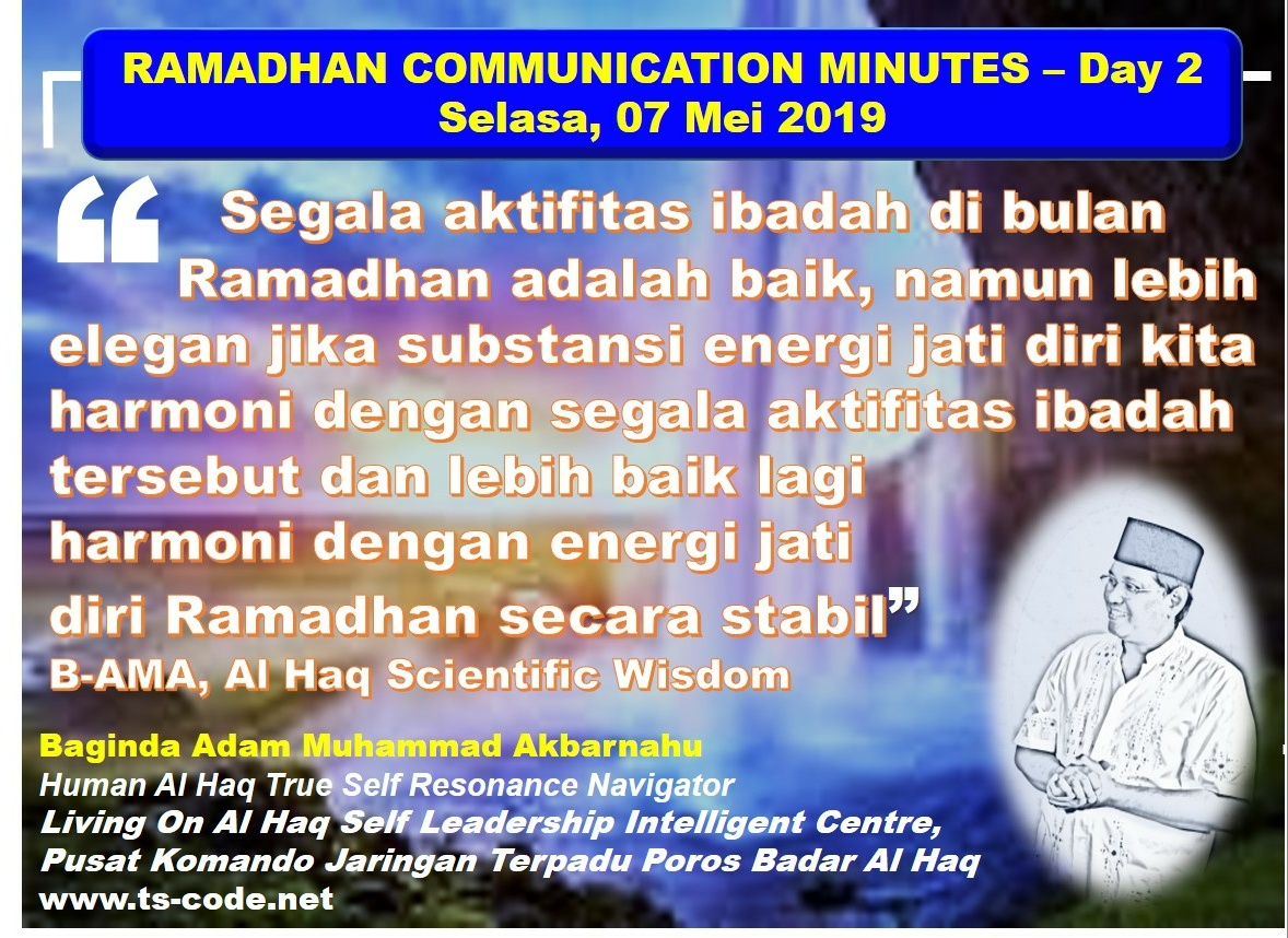 RAMADHAN 2019 – 1440H COMMUNICATION MINUTES, Day 2