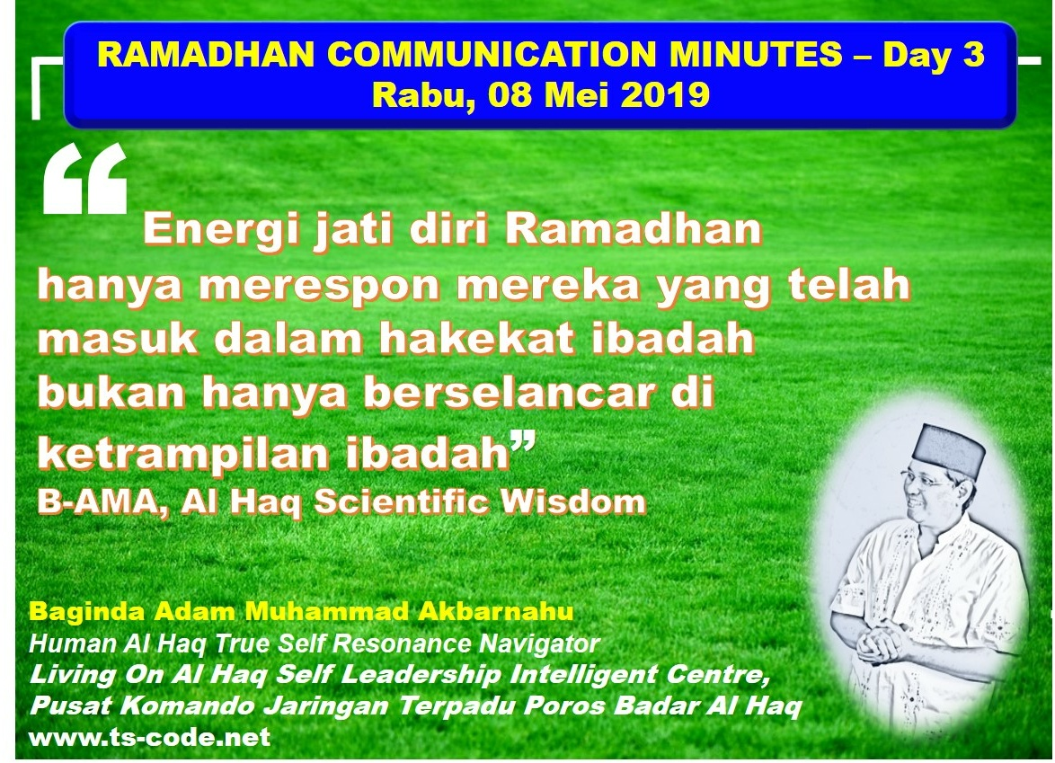 RAMADHAN 2019 – 1440H COMMUNICATION MINUTES, Day 3