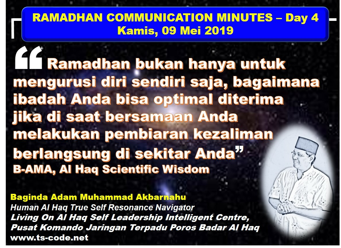 RAMADHAN 2019 – 1440H COMMUNICATION MINUTES, Day 4