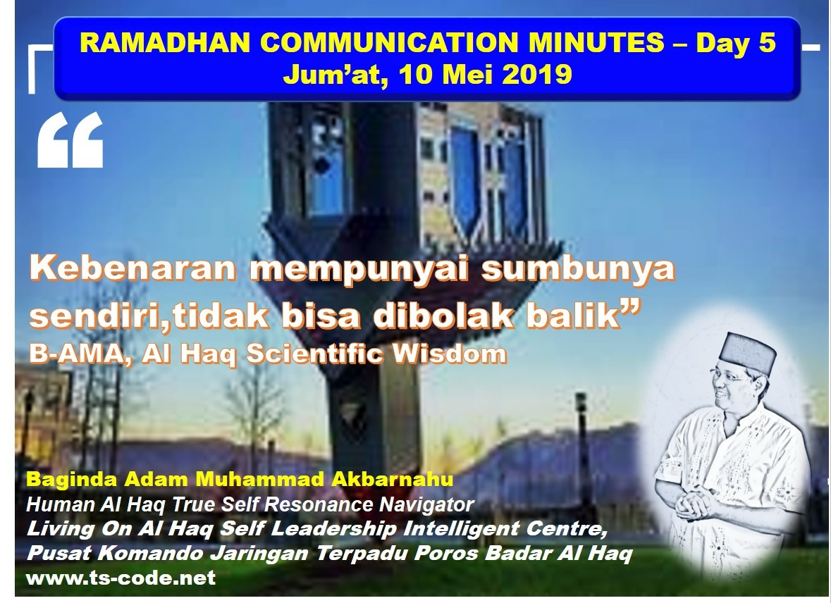 RAMADHAN 2019 – 1440H COMMUNICATION MINUTES, Day 5