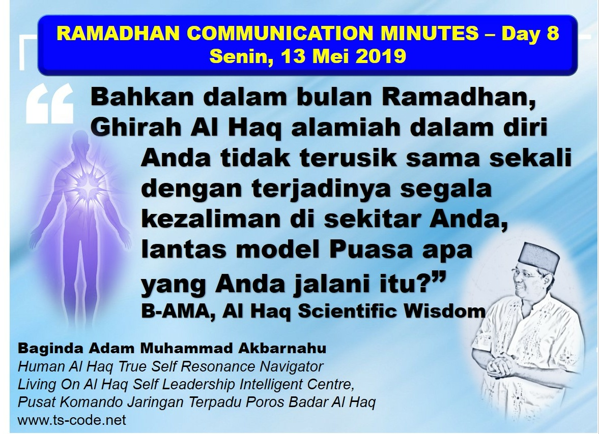 RAMADHAN 2019 – 1440H COMMUNICATION MINUTES, Day 8 Senin, 13 Mei 2019