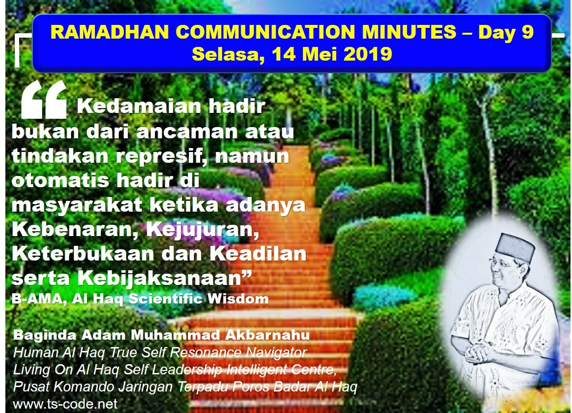 RAMADHAN 2019 – 1440H COMMUNICATION MINUTES, Day 9