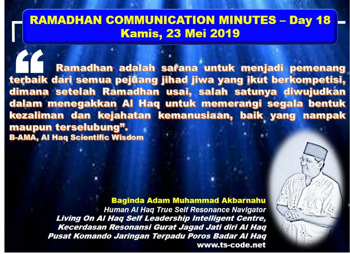 RAMADHAN 2019 – 1440H COMMUNICATION MINUTES, Day 18