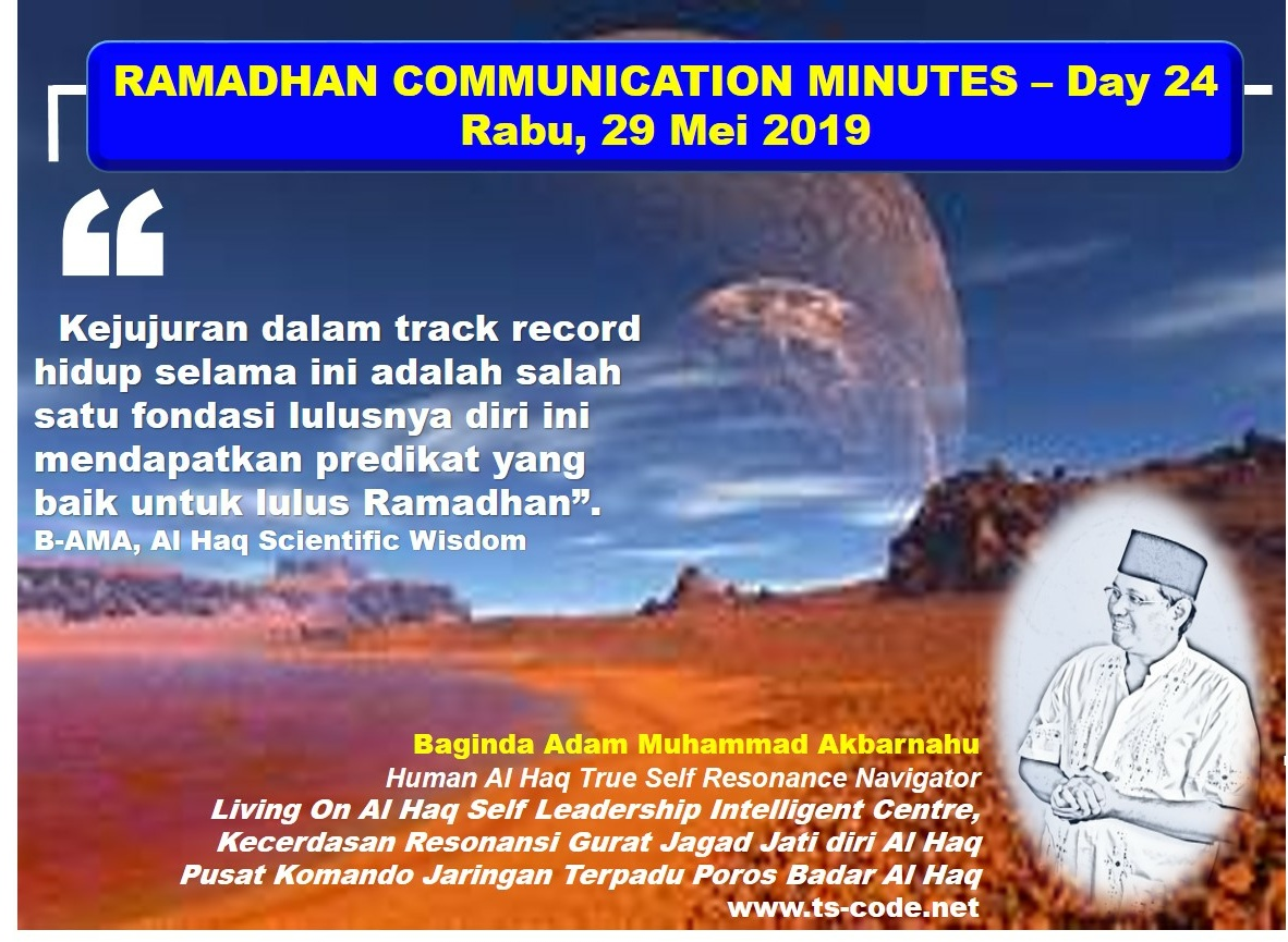 RAMADHAN 2019 – 1440H COMMUNICATION MINUTES, Day 24