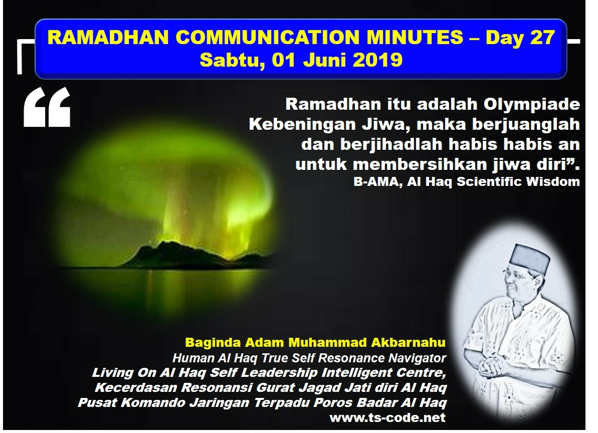 RAMADHAN 2019 – 1440H COMMUNICATION MINUTES, Day 27