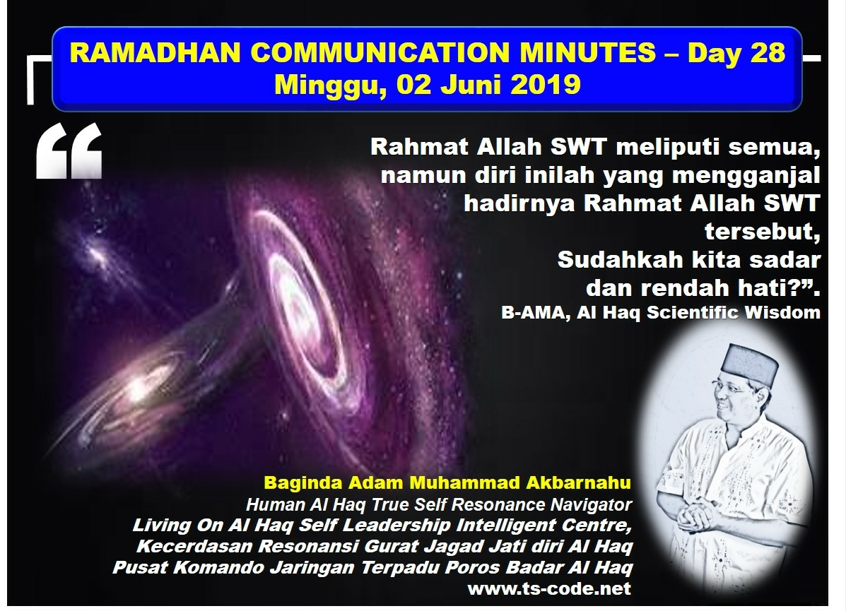 RAMADHAN 2019 – 1440H COMMUNICATION MINUTES, Day 28
