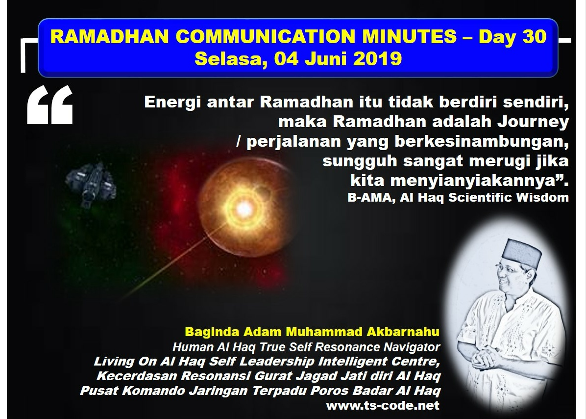 RAMADHAN 2019 – 1440H COMMUNICATION MINUTES, Day 30